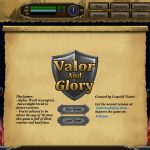 Valor and Glory – Updated – Version 0.1.1I