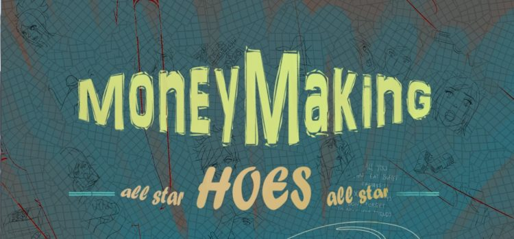 Money Making Hoes - Updated - Version 0.004d