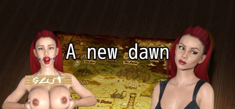 A New Dawn – Updated - Version 0.4.3