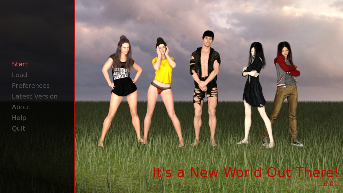 Its a New World Out There – Version 0.01ea