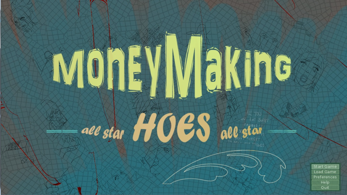 Money Making Hoes - Updated - Version 0.005f