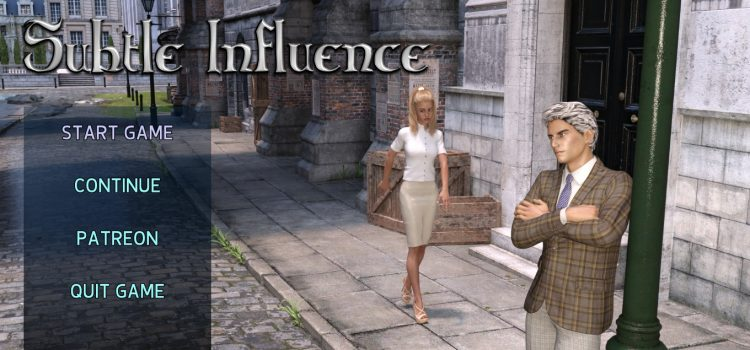 Subtle Influence - Updated - Version 0.1a