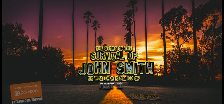 The Story Of The Survival Of John Smith – Chapter 3 - Version 0.12