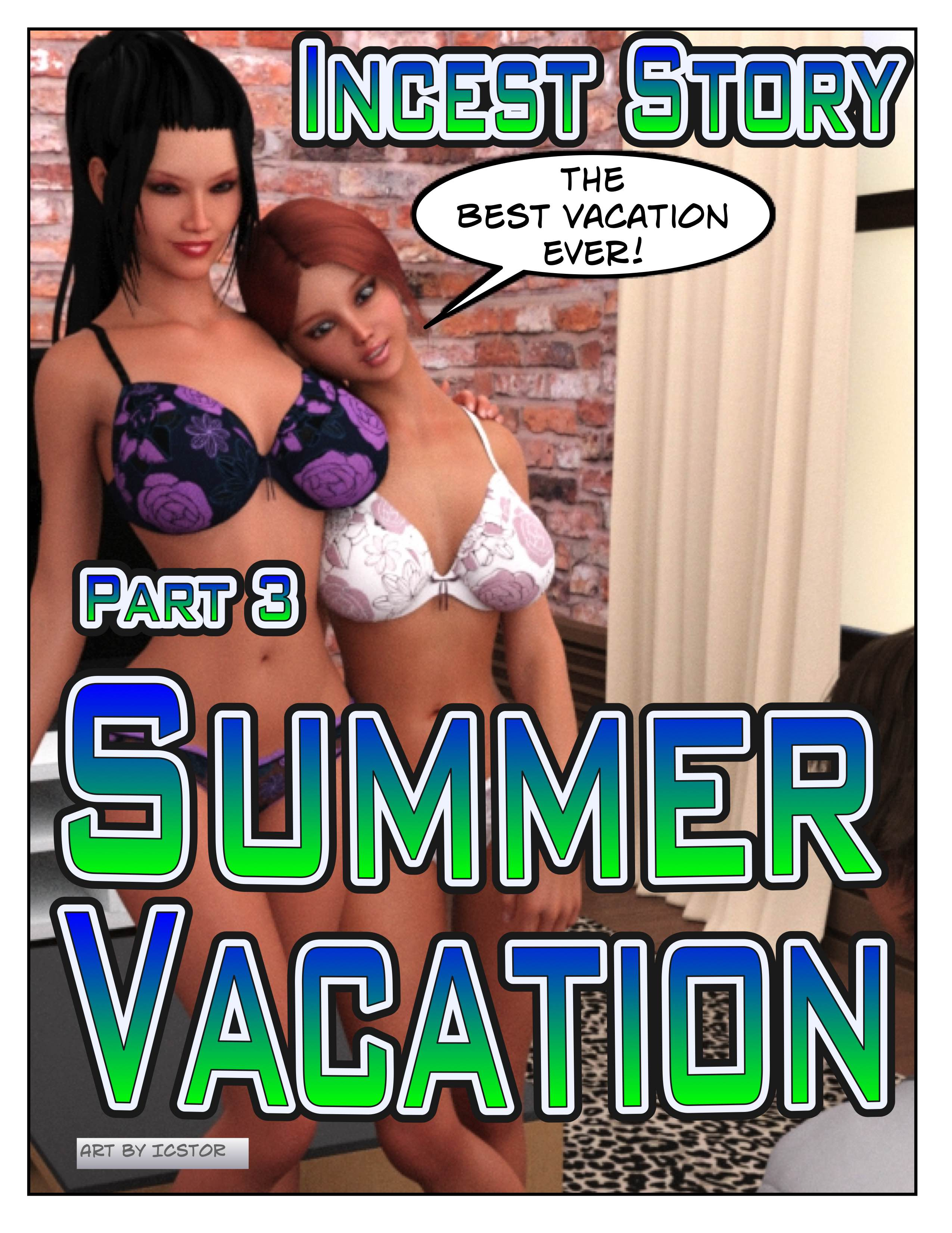 Incest Story - Part 3 - Summer Vacation