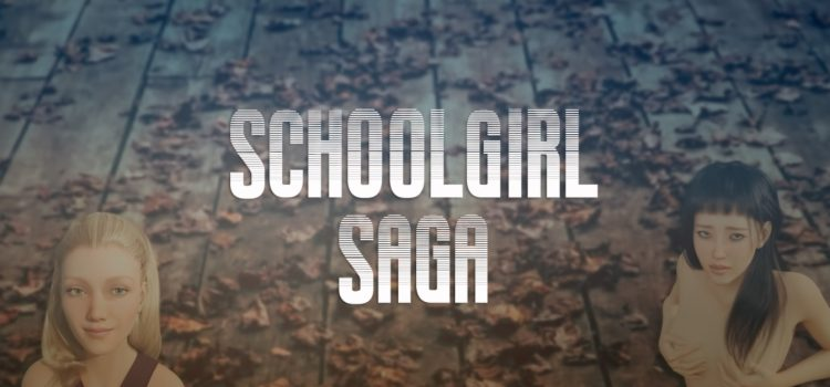 Schoolgirl Saga - Version 0.1