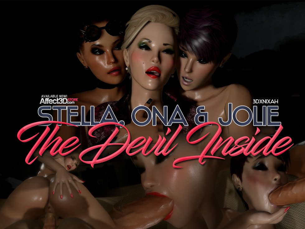 Stella, Ona & Jolie – The Devil Inside by 3DXNixah