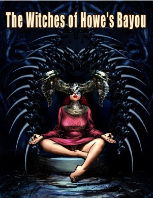 The Witches of Howe's Bayou 1