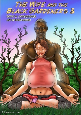 Kaos – Wife and the Black Gardeners – Part 3 – Complete!
