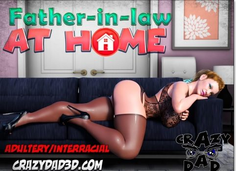 Crazy Dad – Father-in-Law at Home 1