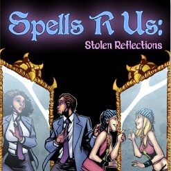 Spells R Us – Stolen Reflections 1