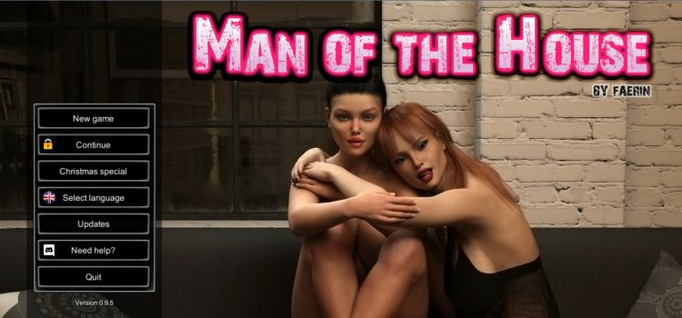 Man of the House – Version 0.9.5 Extra