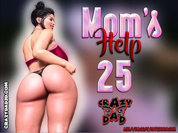 Crazy Dad - Mom's Help 25