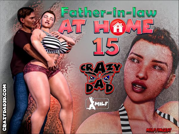 Crazy Dad – Father-in-Law at Home 15
