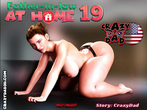 Crazy Dad – Father-in-Law at Home 19