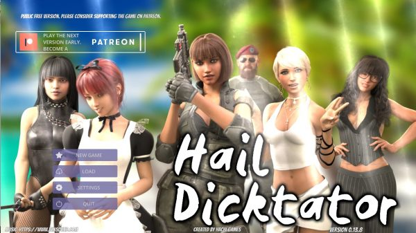 Hail Dicktator – Version 0.13.8 (Pc, Mac, Android)