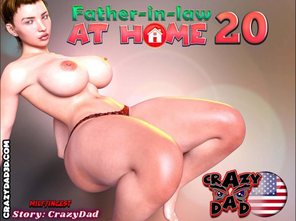 Crazy Dad – Father-in-Law at Home 20
