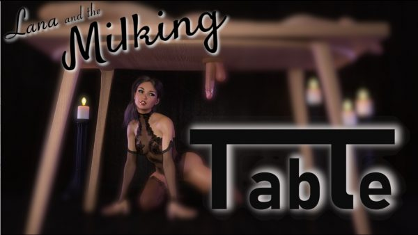 Lana and the Milking Table